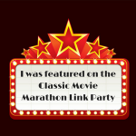 i-was-featured-on-the-classic-movie-marathon-link-party