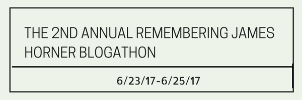 The 2nd Annual Remembering James Horner Blogathon